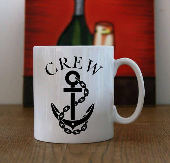 Ships Crew Mug Ships Anchor Mug Crew of Ship Mug Ships Crew