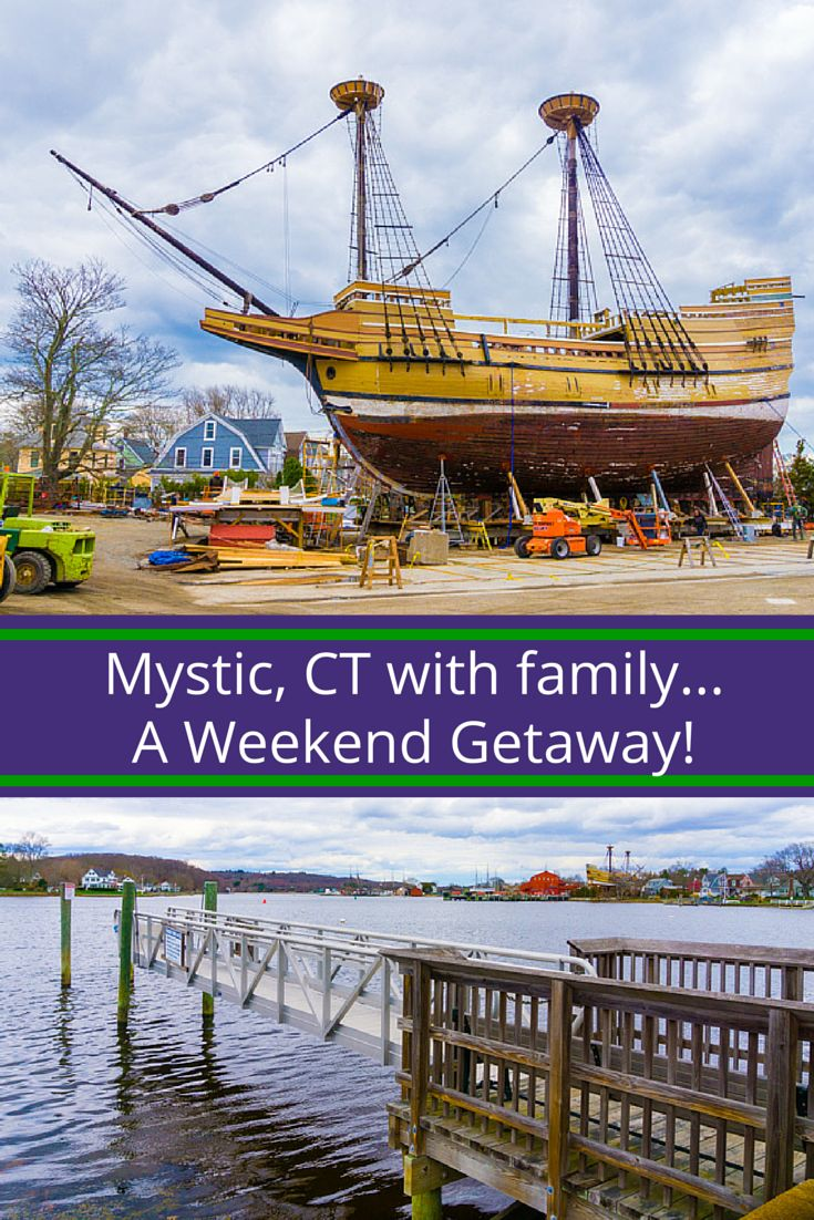 Mystic, CT: a fun family getaway in New England, with the famous seaport ships, pizza, and more!