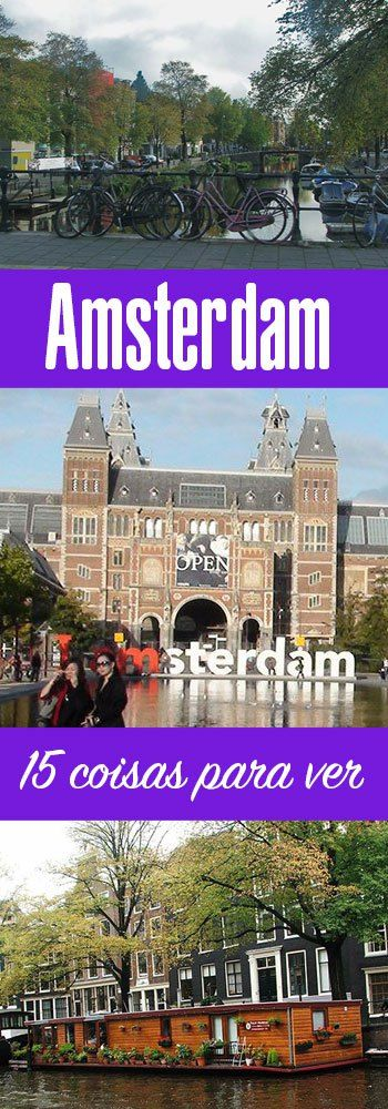 15 coisas para ver e fazer em Amsterdam (scheduled via http://www.tailwindapp.com?utm_source=pinterest&utm_medium=twpin&utm_content=post181060683&utm_campaign=scheduler_attribution)