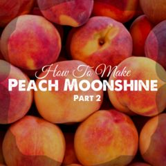 """This is part 2 of our """"how to make peach moonshine"""" article. In this article we filter and distill 5 gallons of peach moonshine."""