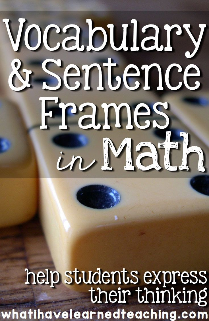 Developing students' language skills in math is important if we expect them to express all the thinking that is going on in their heads. Giving students sentence frames and vocabulary words as well as practice ensures that they have the tools to be successful learners.