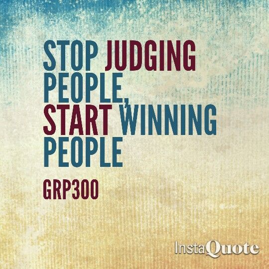 Grp Quotes Start Winning People S Heart