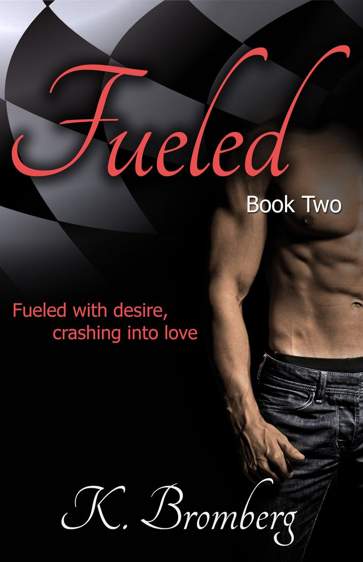 Fueled (book #2 Of The Driven Trilogy) By K Bromberg