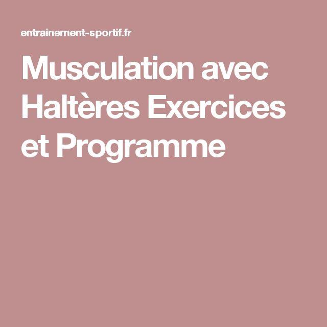 Musculation avec Haltères Exercices et Programme