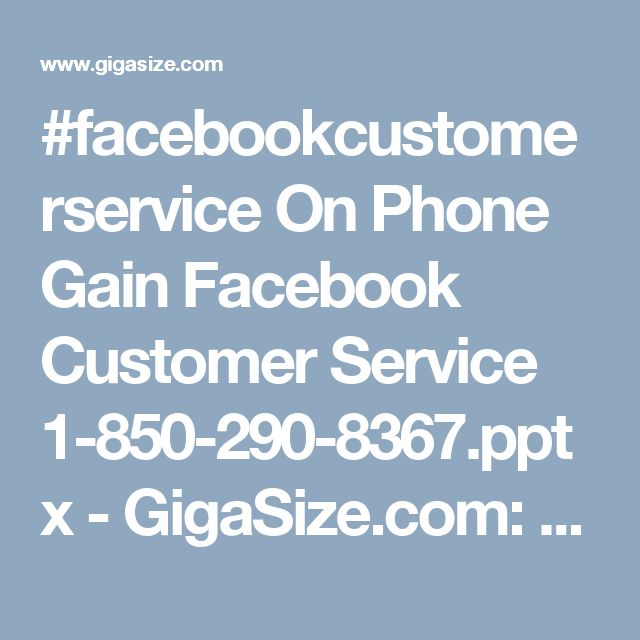 #facebookcustomerservice On Phone Gain Facebook Customer Service 1-850-290-8367.pptx - GigaSize.com: Host and Share your files How To Install Messenger On Phone? Gain Facebook Customer Service 1-850-777-3086 Do you really don't know how to install Facebook messenger on android? Don't wag off! Just grab our free Facebook Customer Service where you will get the proper guidance by qualified techies. Only one thing you have to do that is make a single ring at 1-850-777-3086…