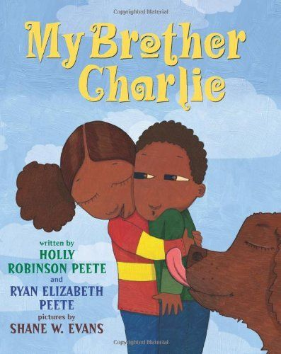 My Brother Charlie by bestselling author and actress Holly Robinson Peete--a heartwarming story about a boy who happens to be autistic, based on Holly's son, who has autism.: Sister, Autism Awareness, Holly Robinson, Elizabeth Peete, Robinson Peete, Children S Books, Ryan Elizabeth, Kid