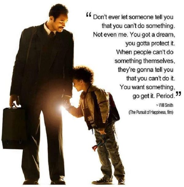 Father to son quote from The Pursuit of Happiness