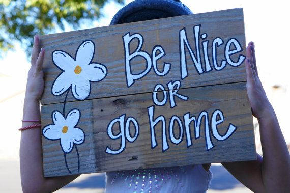 be nice or go home welcome sign reclaimed by SlightImperfections, $35.00