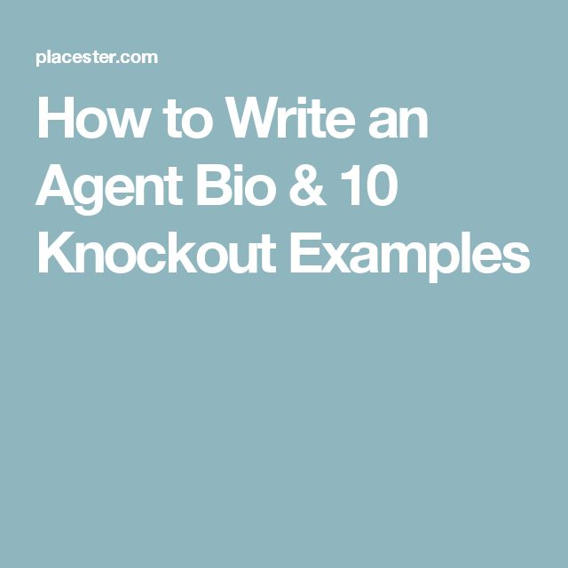 How to Write an Agent Bio & 10 Knockout Examples