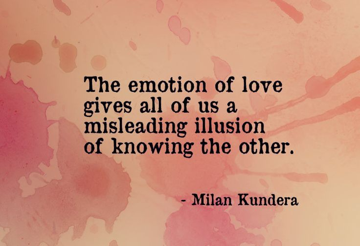 "the definition and importance of love according to milan kundera Milan kundera is still known as a czech writer,  the important characters are all men, too, our ""heroes,"" kundera calls them  unremembered acts of kindness and of love""."