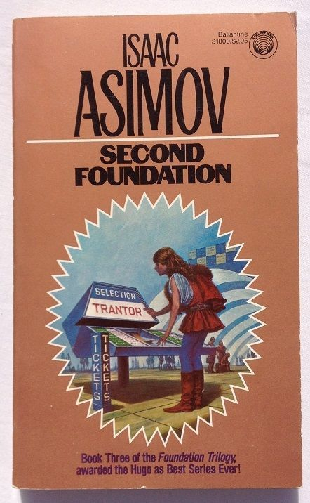 Second Foundation by Isaac Asimov (1984 - Paperback) Book 3 - Foundation Series