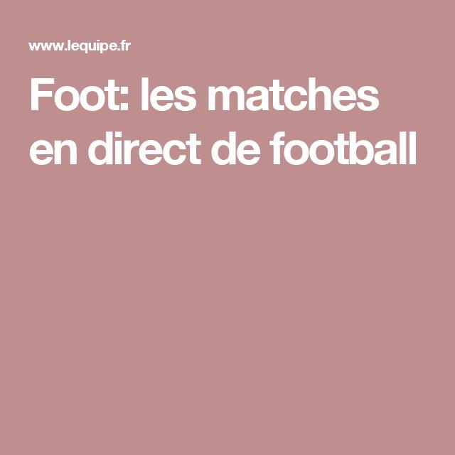 Foot: les matches en direct de football