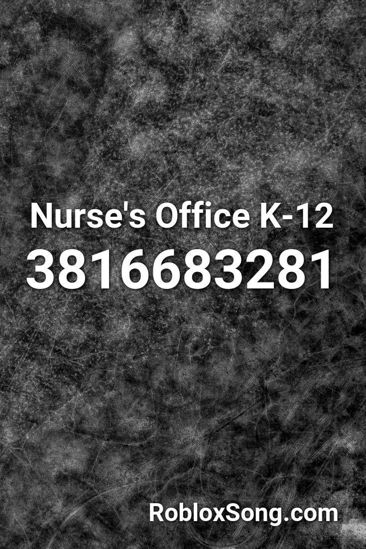 Nurse S Office K 12 Roblox Id Roblox Music Codes In 2020 Nurse