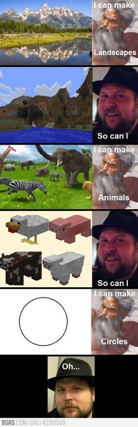 ohh, Minecraft.  God vs.Notch:  LOL :->