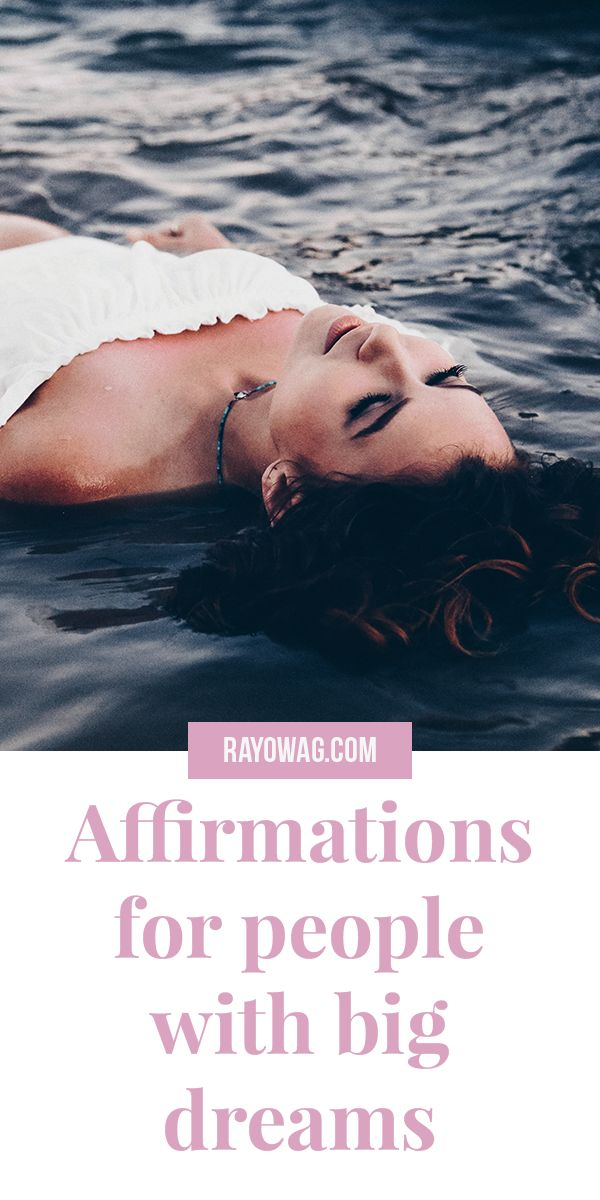 Affirmations for people with big dreams (+Freebie)