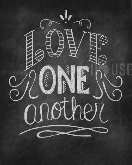 Love One Another: 17 Best Ideas About Love One Another On Pinterest