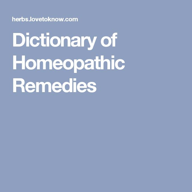 Dictionary of Homeopathic Remedies
