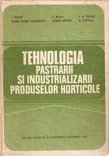 Tehnologia Pastrarii Si Industrializarii Produselor Horticole