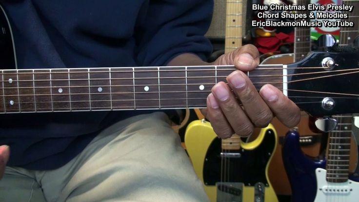 ELVIS PRESLEY Blue Christmas Chord Shapes &  Melodies Tutorial EricBlack...