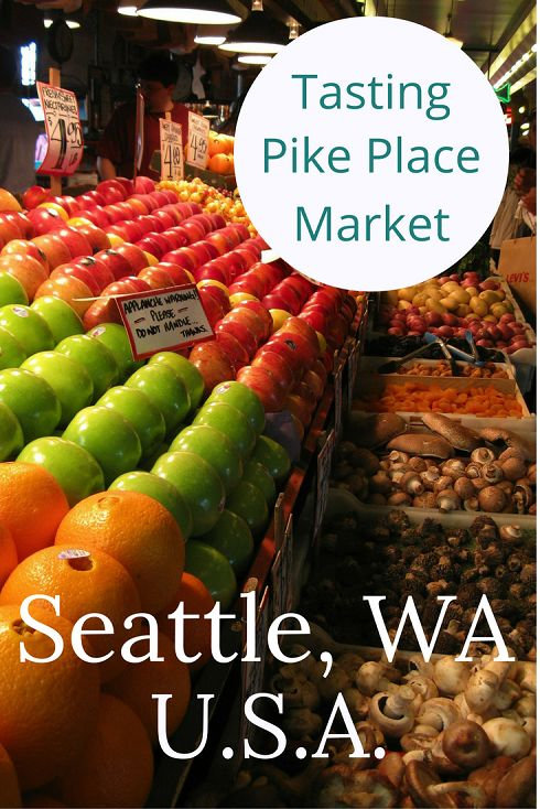 Adoration 4 Adventure's top 5 favoritefoods to try at Pike Place Market in Seattle, WA, U.S.A.