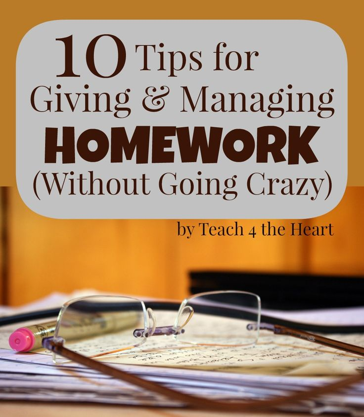 How to Manage Homework without Going Crazy | Teach 4 the Heart