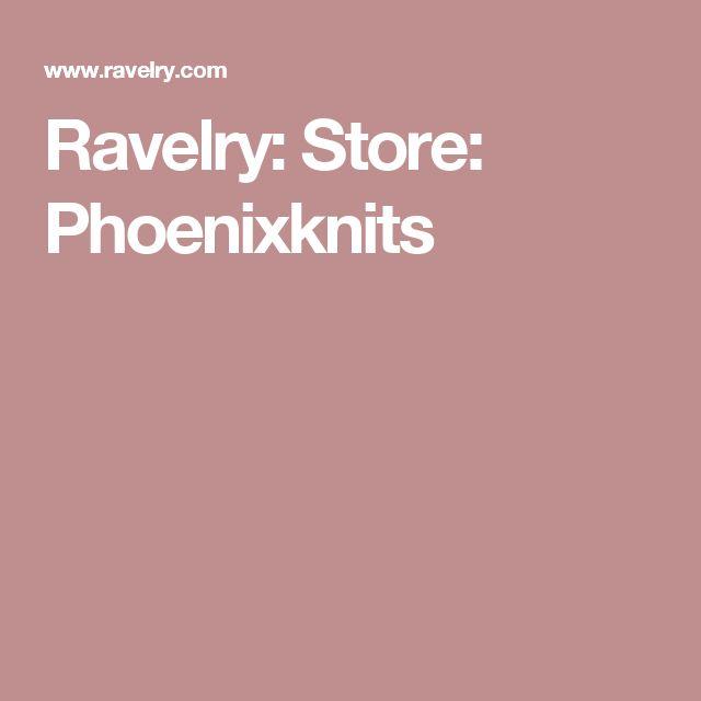 Ravelry: Store: Phoenixknits