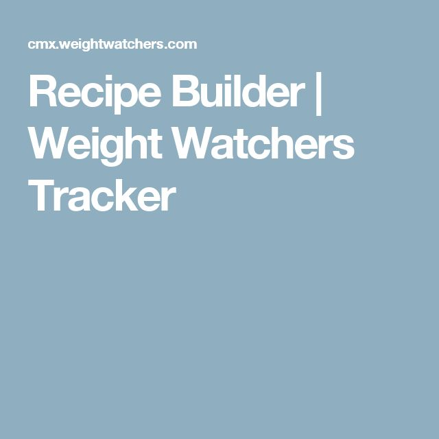 Recipe Builder | Weight Watchers Tracker