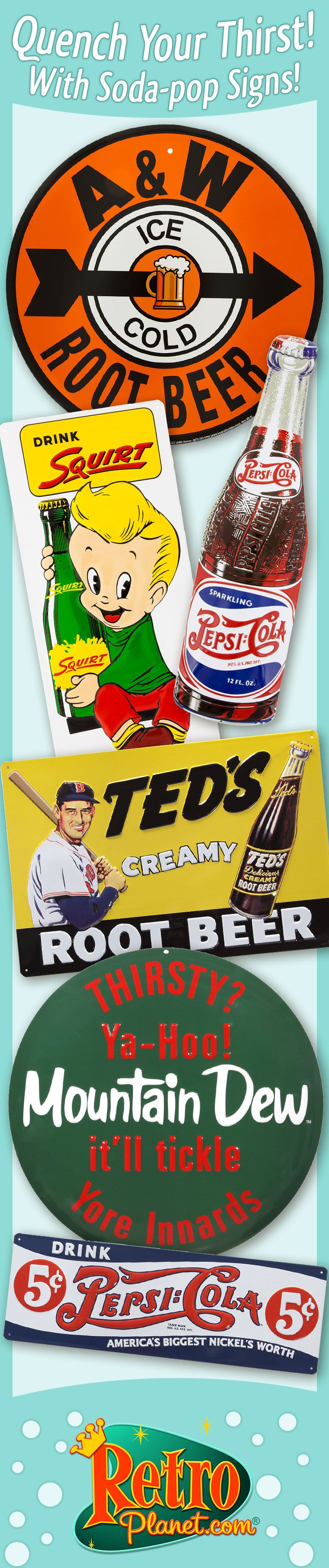 Create your own old-time soda shop with these quality reproductions! Featuring vintage-style advertising for A&W Root Beer, Mountain Dew, Moxie and more, these metal signs add cool retro style to a kitchen, restaurant or work lunch room.