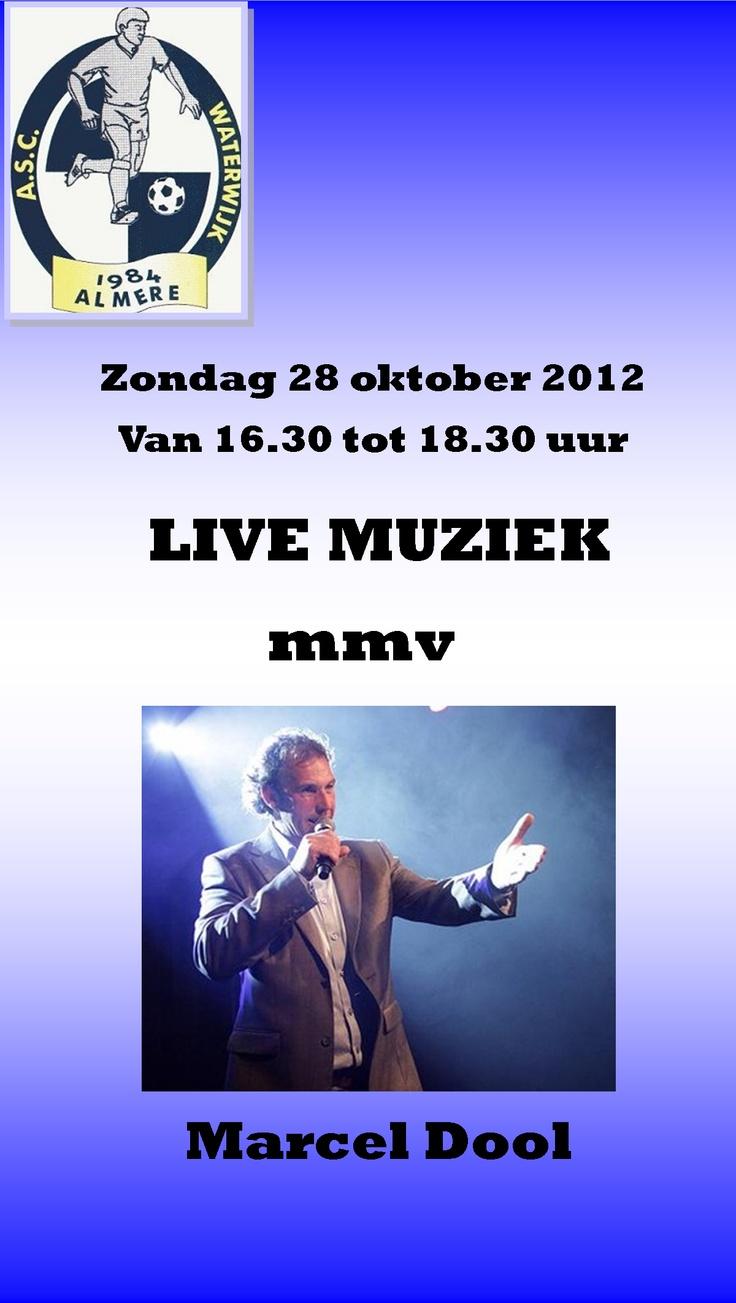 Marcel Dool, Zondag 28 oktober van 16:30 tot 18:30 Live in het Clubhuis