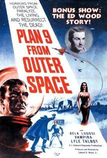 """Plan 9 from Outer Space -- The movie that's so bad, it's good.  Includes one of my all-time favorite horrible movie lines, """"Now, don't you worry. The saucers are up there. The graveyard is out there. But I'll be locked up safely in there.""""  So there."""