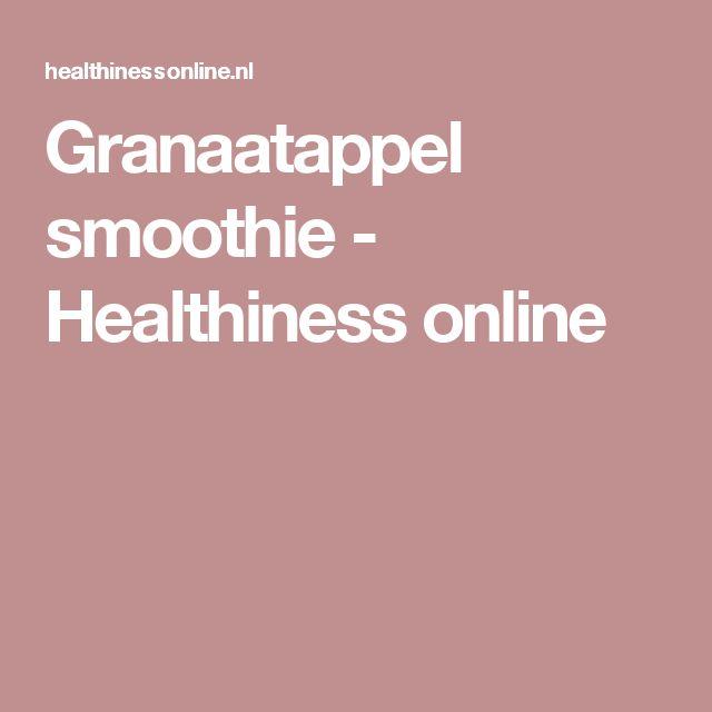 Granaatappel smoothie - Healthiness online