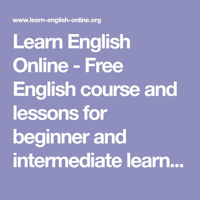 Learn English Online - Free English course and lessons for beginner and intermediate learners