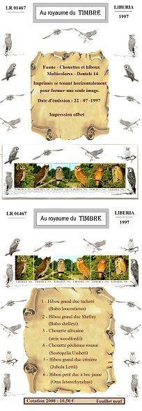 LR 01467 Libéria - 1997 -Faune - Chouettes et hiboux. C'est une présentation unique qui vous est proposée, avec un emplacement sur mesure pour chaque timbre ; le support est collé sur le papier photo. Le timbre est glissé à l'intérieur. Ce système est très coûteux en temps et rendrait cette présentation invendable s'il en était tenu compte intégralement. Cela explique en partie pourquoi la valeur du timbre influe peu sur le prix de cet article : 33 €.: