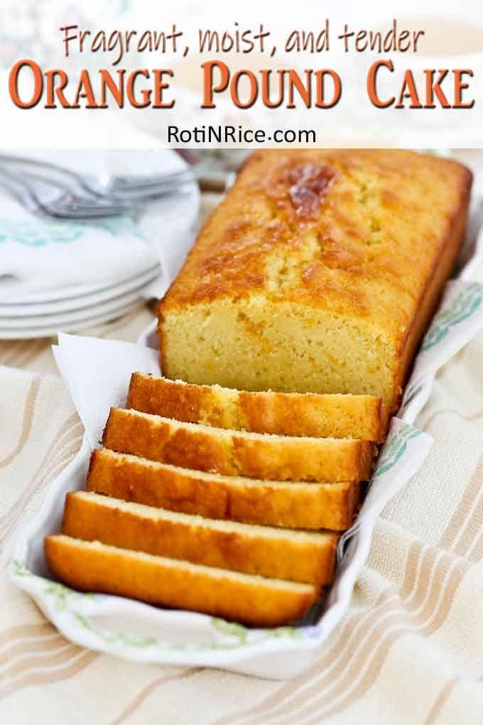 Orange Pound Cake Recipe Orange Pound Cake Pound Cake Easy Cake Recipes