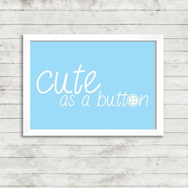 Cute As A Button Quote A4 Print - £9.99 from Vunk - #nursery #artprint #cute #babiesroom