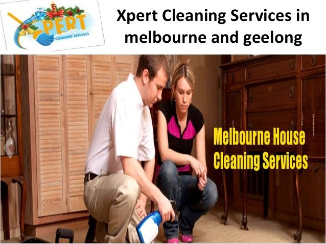 Cleaning Services Melbourne by xpertcleaning via slideshare