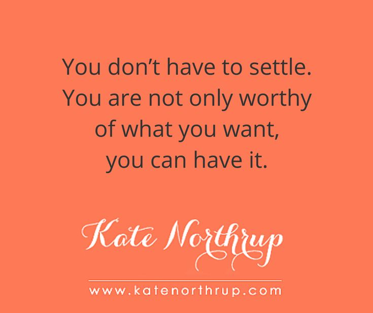 Hold out. - Kate Northrup Kate Northrup