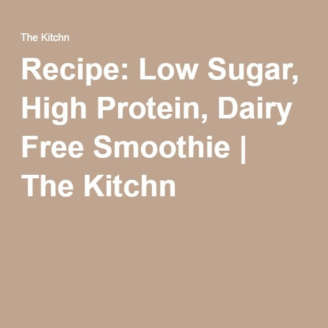 Recipe: Low Sugar, High Protein, Dairy Free Smoothie | The Kitchn