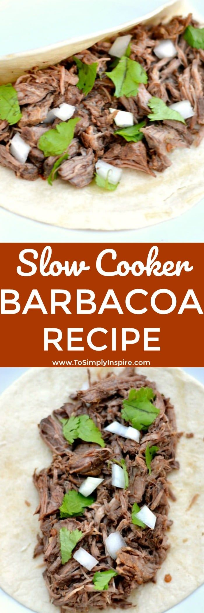 Barbacoa is an authentic, simple, slow cooker meal that makes the most tender, delicious barbacoa beef.  | www.ToSimplyInspire.com #barbacoa #slowcooker #easyrecipe
