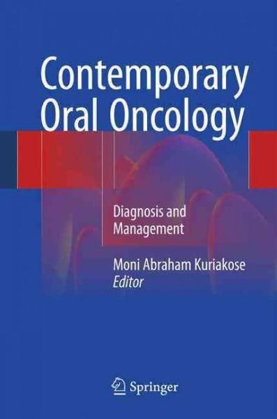 Contemporary Oral Oncology: Diagnosis and Management