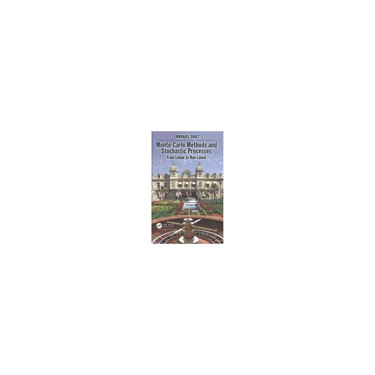 Monte-Carlo Methods and Stochastic Processes : From Linear to Non-Linear (Hardcover) (Emmanuel Gobet)