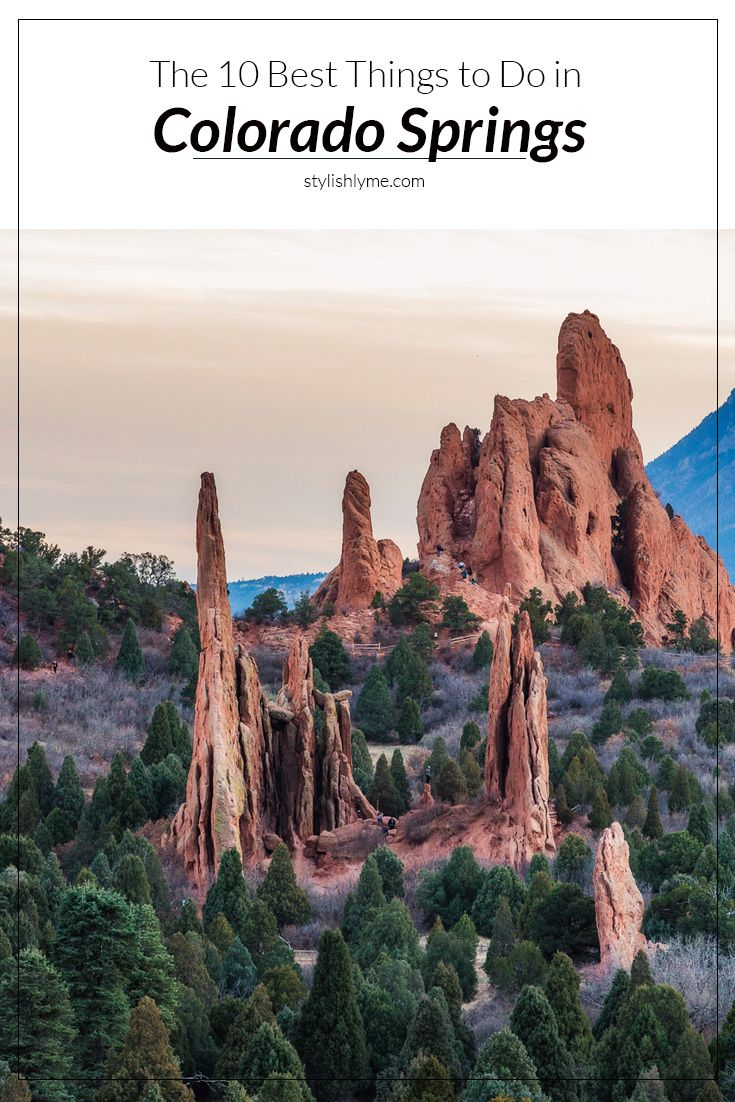The 10 Best Things To Do In Colorado Springs Visit Stylishlyme View Travel Guide