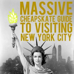 How to Visit New York City Like a Total Cheapskate – Massive Guide!