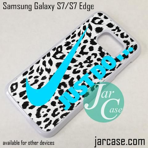 Nike Leopard Just Do It Phone Case for Samsung Galaxy S7 & S7 Edge
