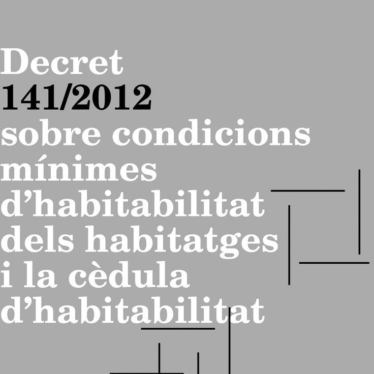 La normativa sobre la cédula de habitabilidad en Cataluña se recoge en el Decret 141/2012 www.casaenforma.com #CedulaDeHabitablidad #habitabilidad #casaenforma