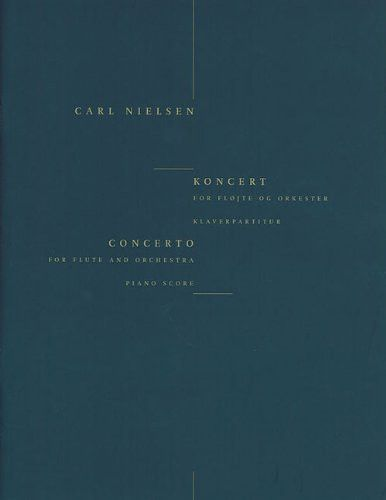 CONCERTO FOR FLUTE AND ORCHESTRA PIANO SCORE AND FLUTE PART