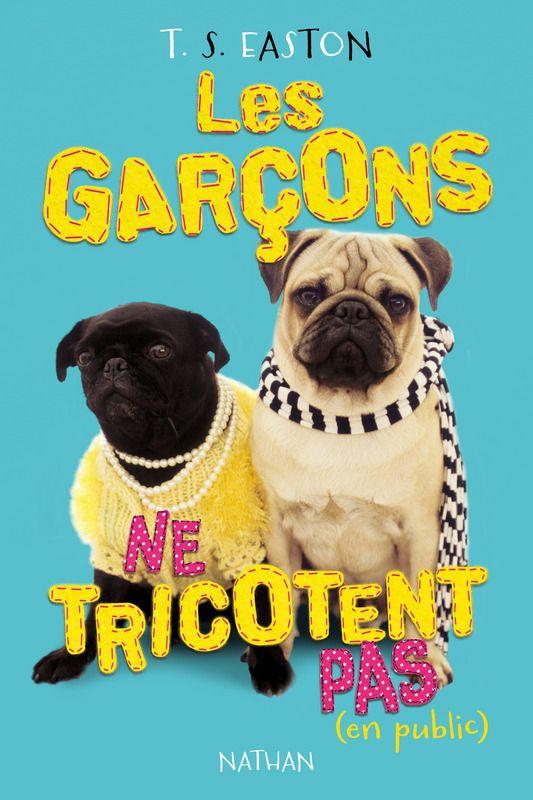 Les Garçons ne tricotent pas  par T-S. Easton, sélection 4e-3e