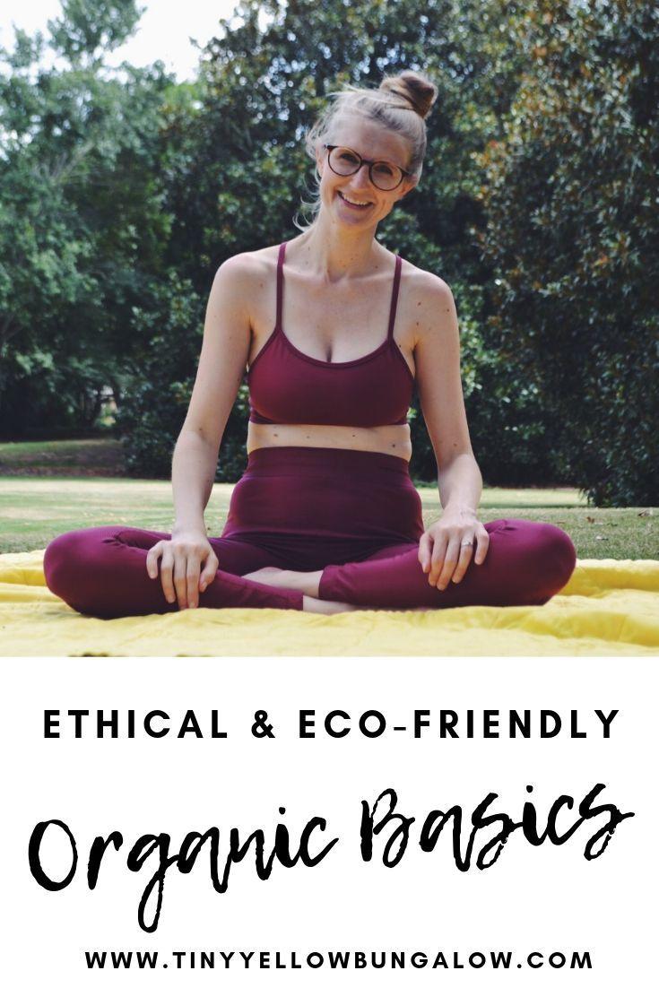 Ethical Eco Friendly Organic Basics Tiny Yellow Bungalow Eco Friendly Living Friendly Sustainable Lifestyle