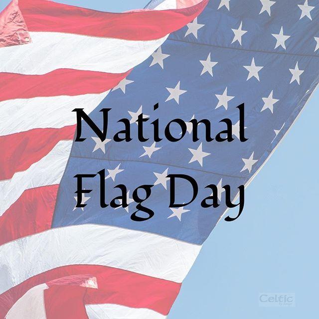 National Flag Day Flagday Usa Usflag Oldglory Flag Americanflag Celticbydesign National Flag Instagram Irish Gifts