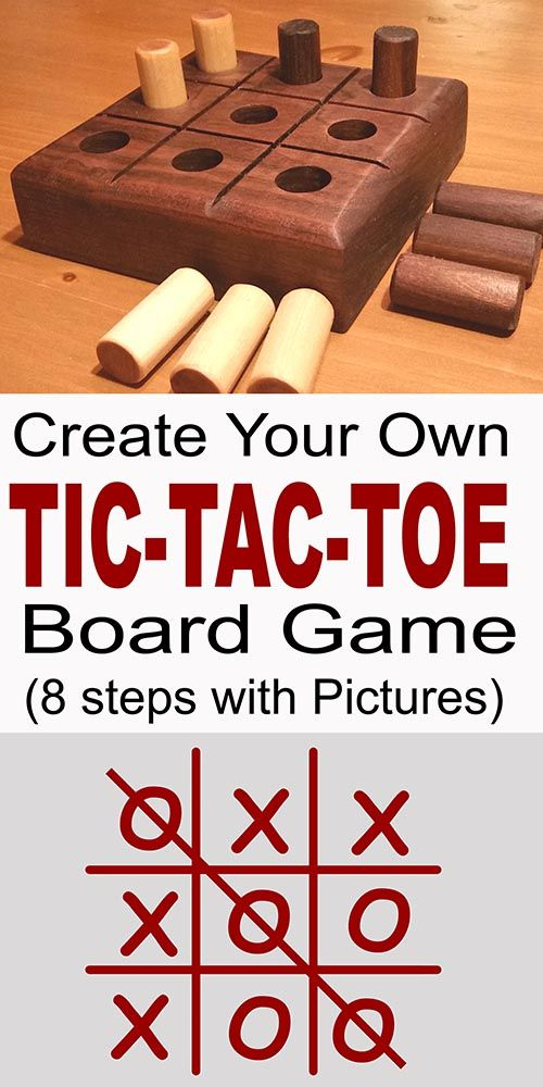 Tic-Tac-Toe Game Board. Learn how to create your own Tic-Tac-Toe game.   Makes a great gift or present.  Fun for all ages.
